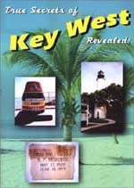 True Secrets of Key West Revealed!