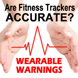 Is your fitness tracker lying to you?