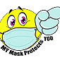 Get shirts or masks with My Mask Protects You on them.